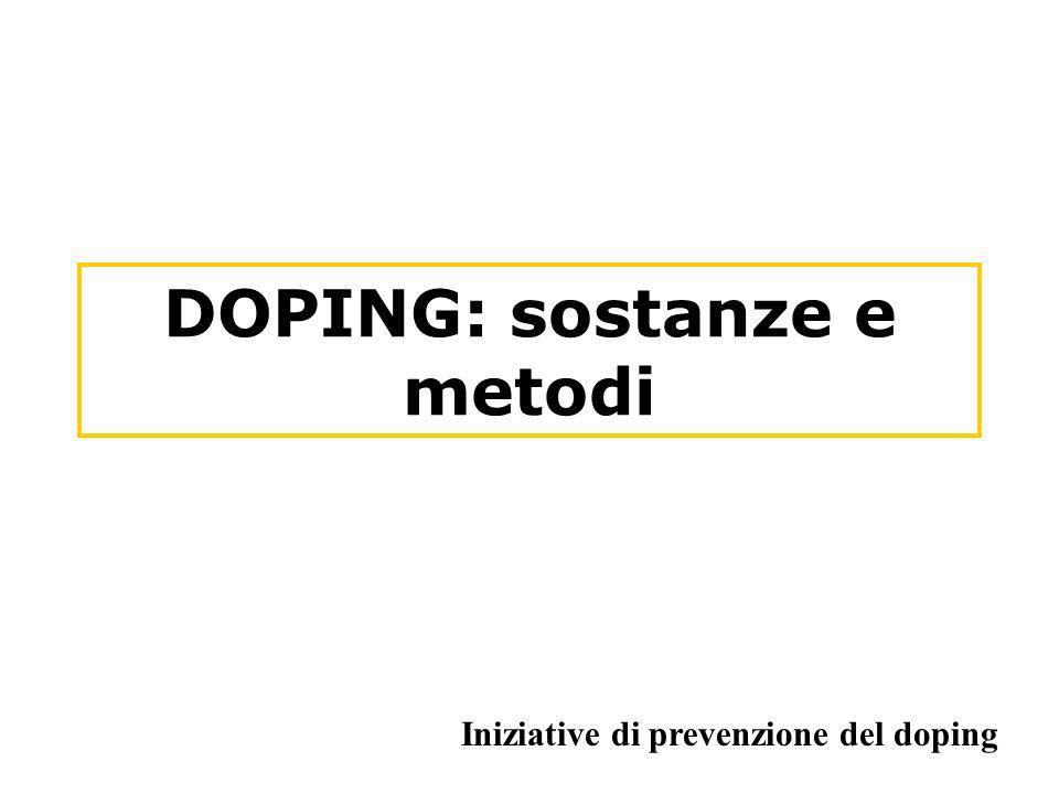 DOPING: sostanze e metodi