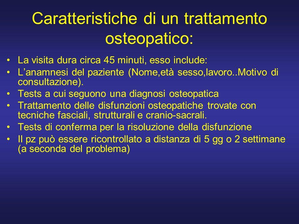 Caratteristiche di un trattamento osteopatico: