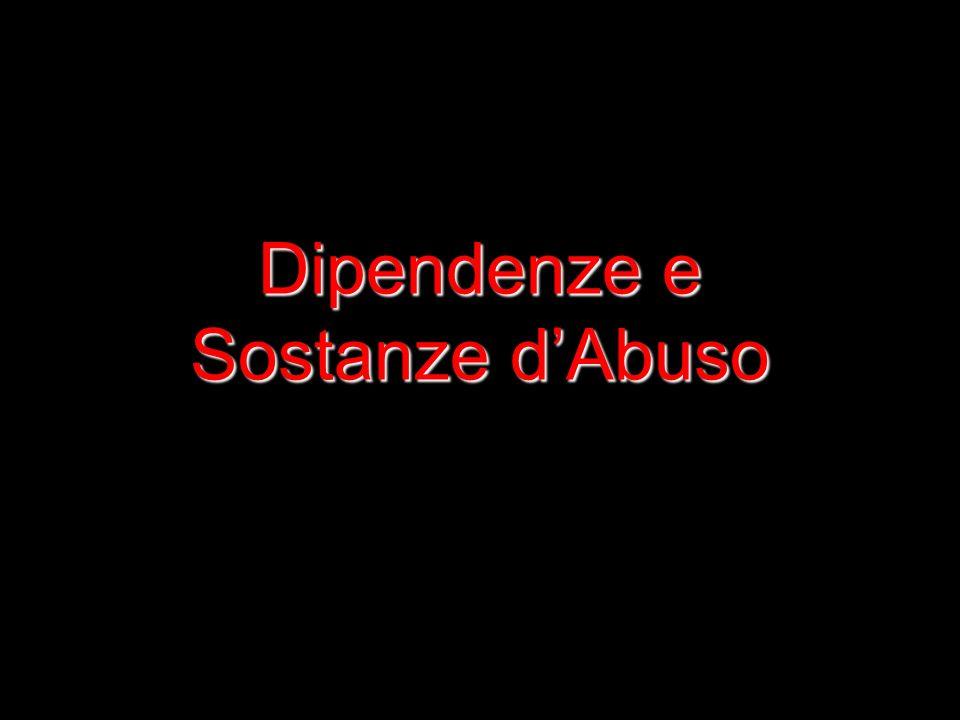 Dipendenze e Sostanze d'Abuso