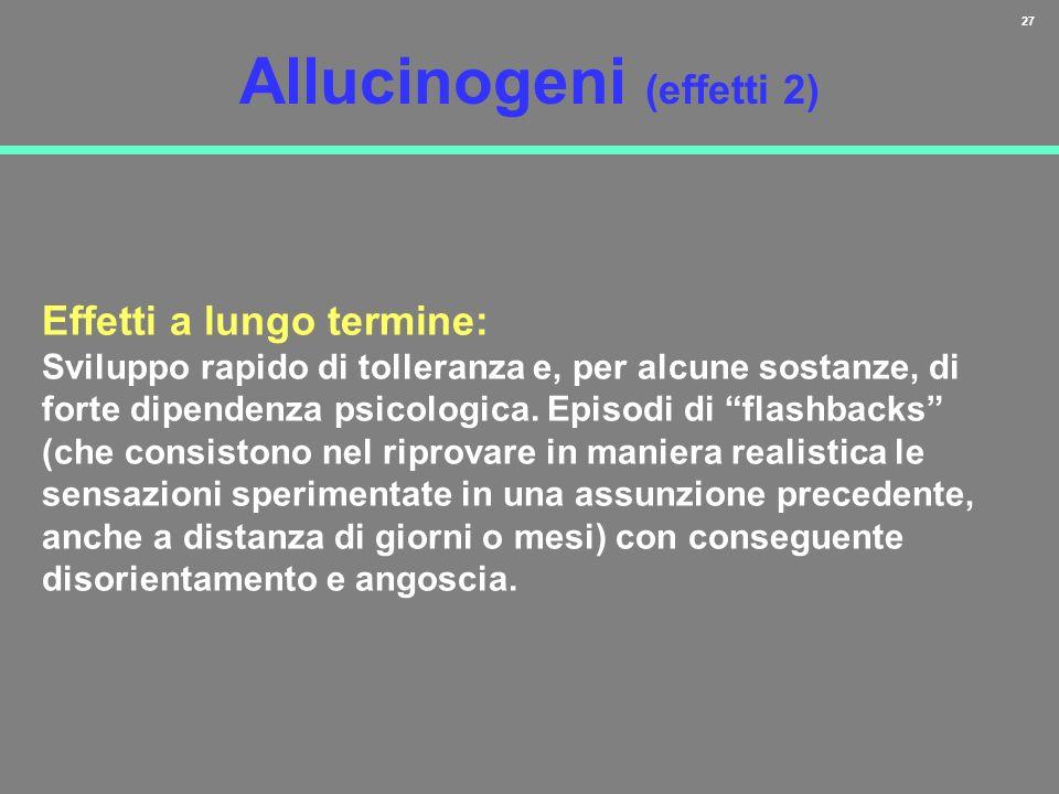 Allucinogeni (effetti 2)