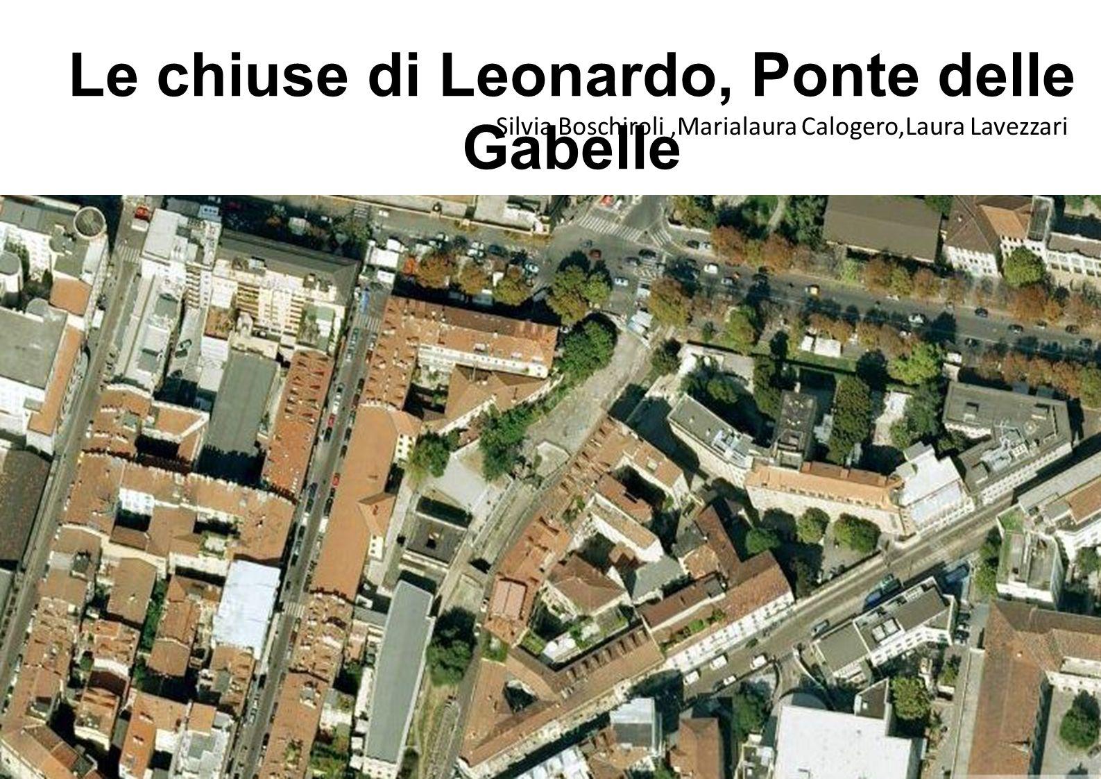 Le chiuse di Leonardo, Ponte delle Gabelle
