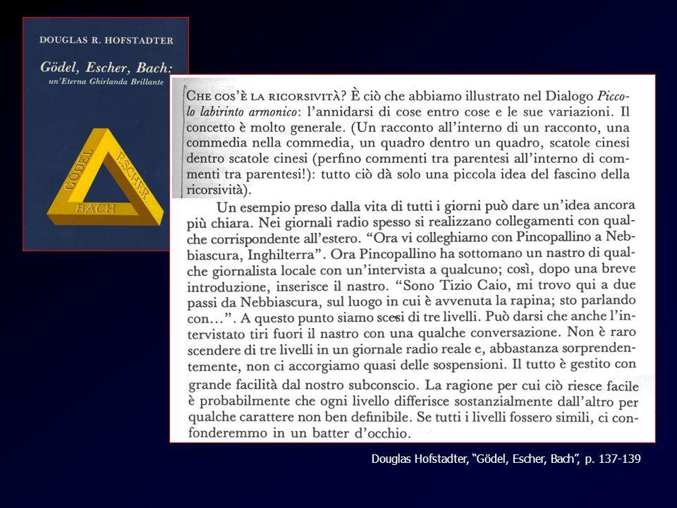 Douglas Hofstadter, Gödel, Escher, Bach , p. 137-139