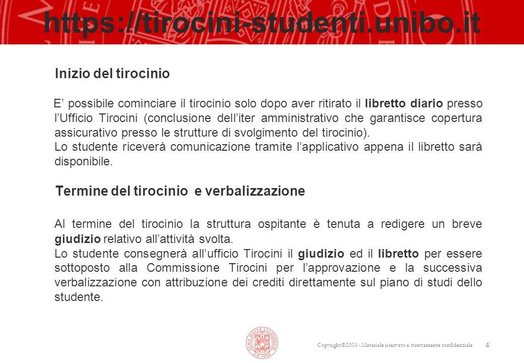 https://tirocini-studenti.unibo.it Inizio del tirocinio