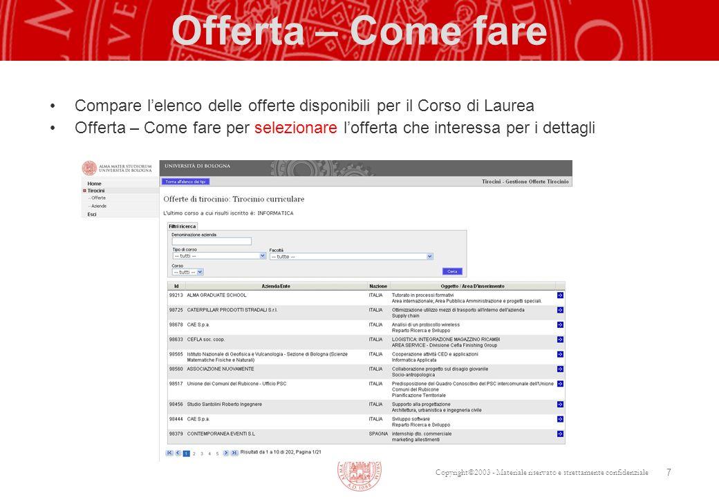 Offerta – Come fare Compare l'elenco delle offerte disponibili per il Corso di Laurea.