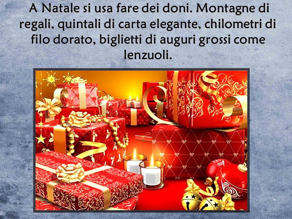 A Natale si usa fare dei doni