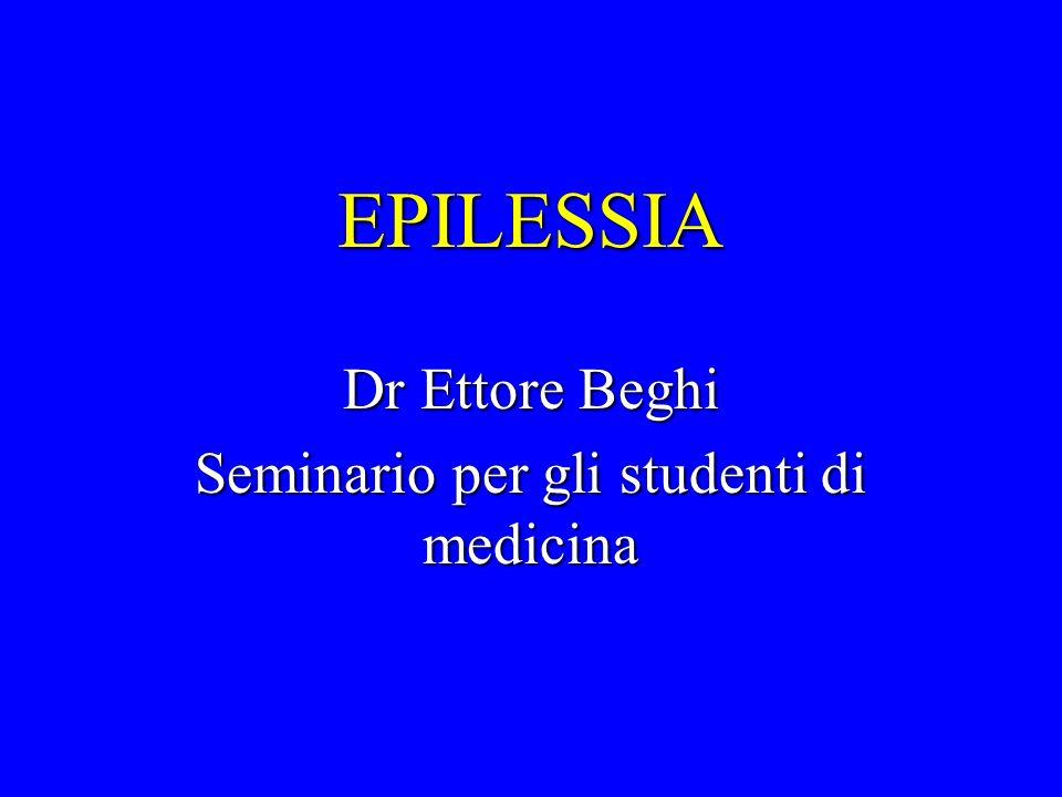 Dr Ettore Beghi Seminario per gli studenti di medicina