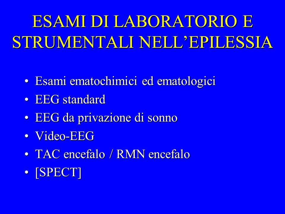 ESAMI DI LABORATORIO E STRUMENTALI NELL'EPILESSIA