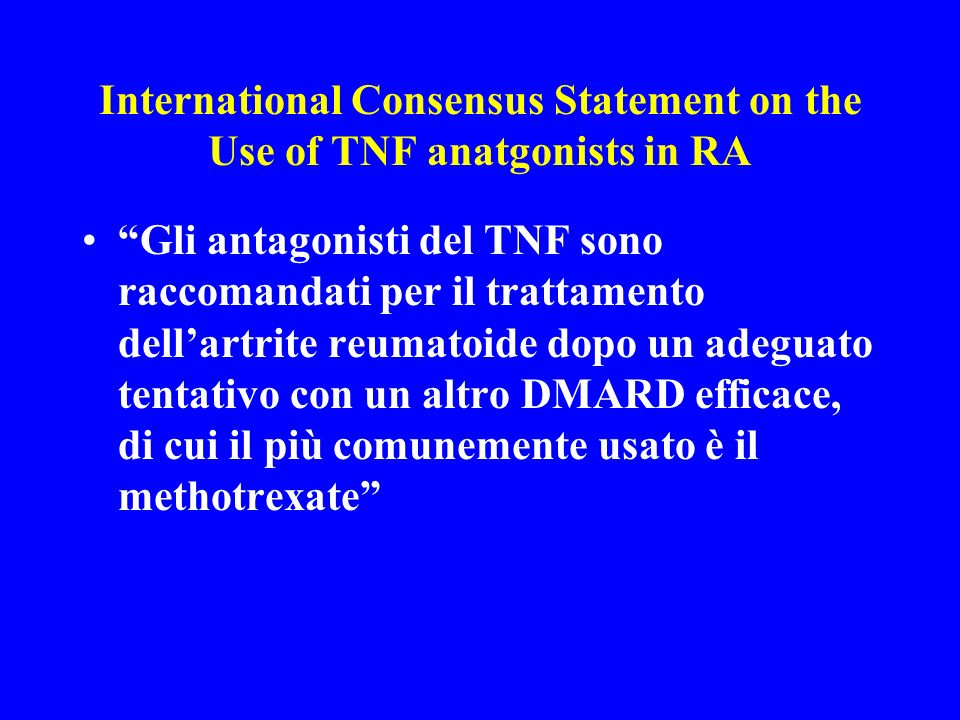International Consensus Statement on the Use of TNF anatgonists in RA