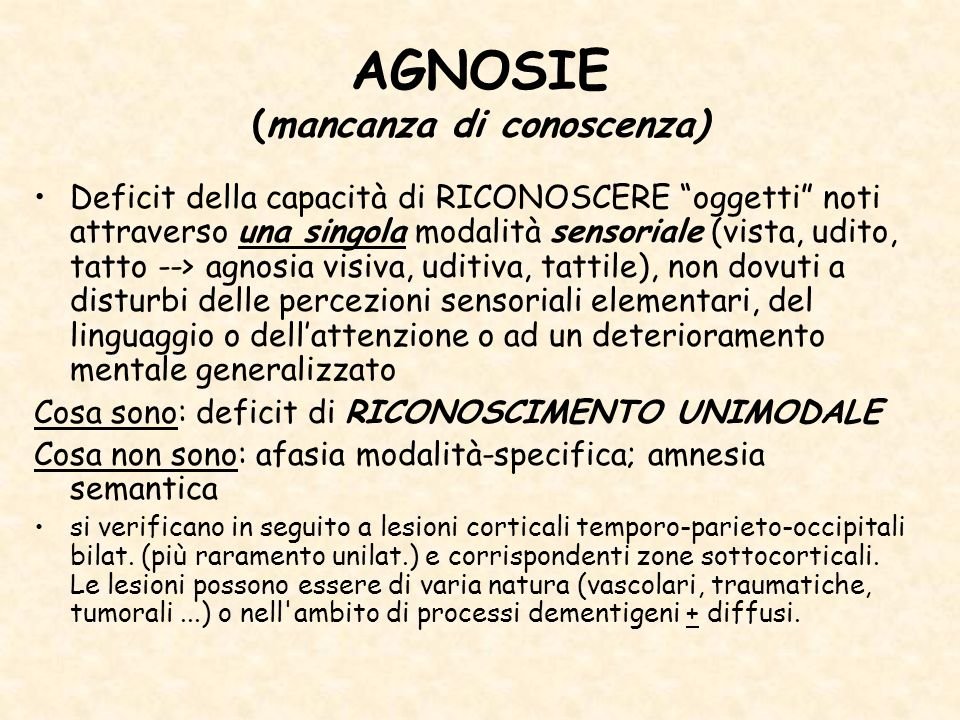 AGNOSIE (mancanza di conoscenza)