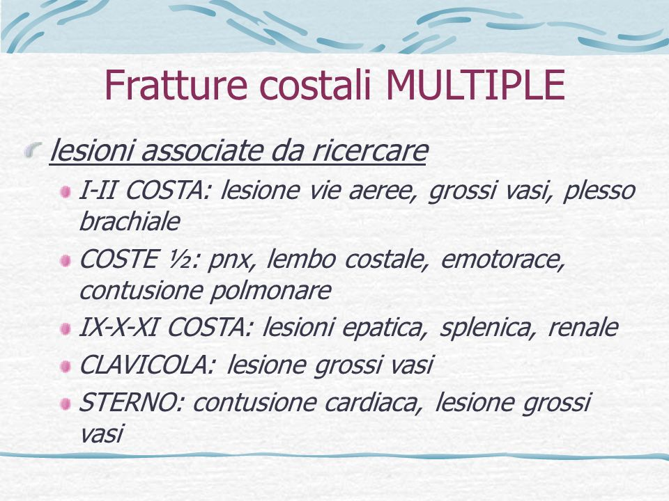 Fratture costali MULTIPLE