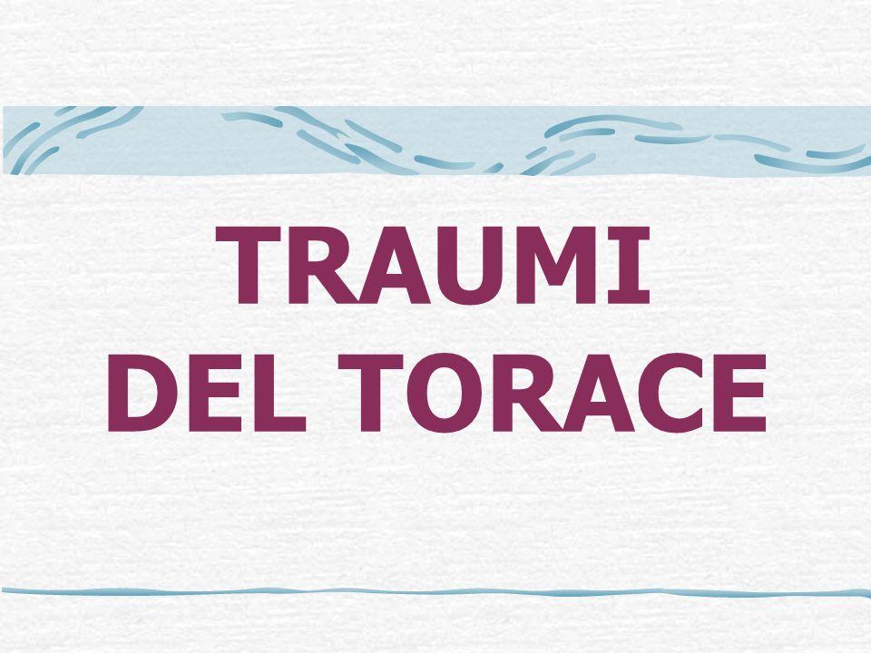 TRAUMI DEL TORACE