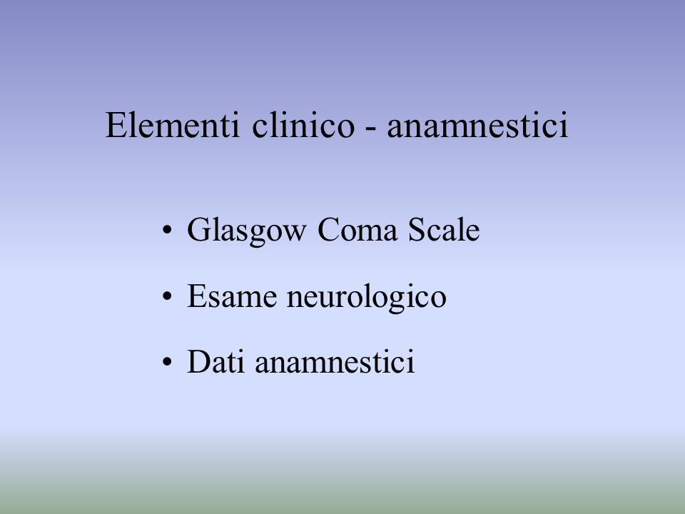 Elementi clinico - anamnestici