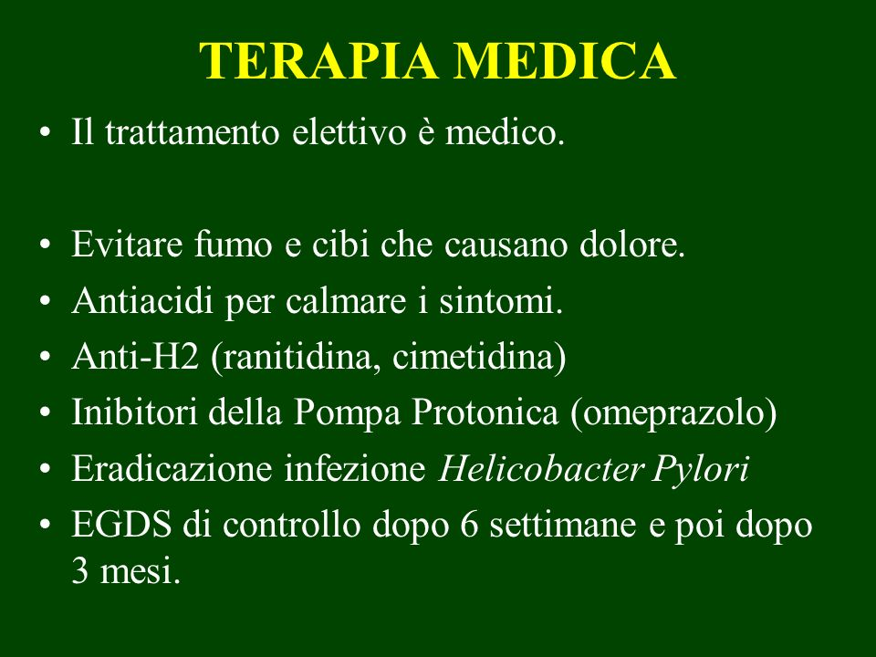 TERAPIA MEDICA Il trattamento elettivo è medico.