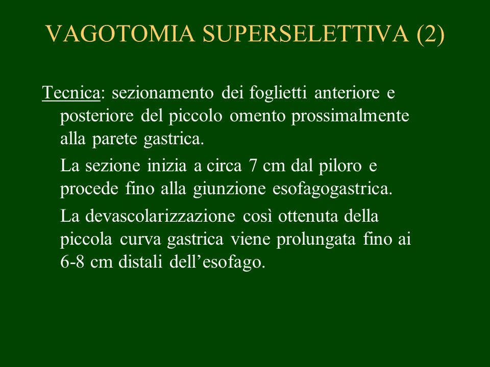 VAGOTOMIA SUPERSELETTIVA (2)