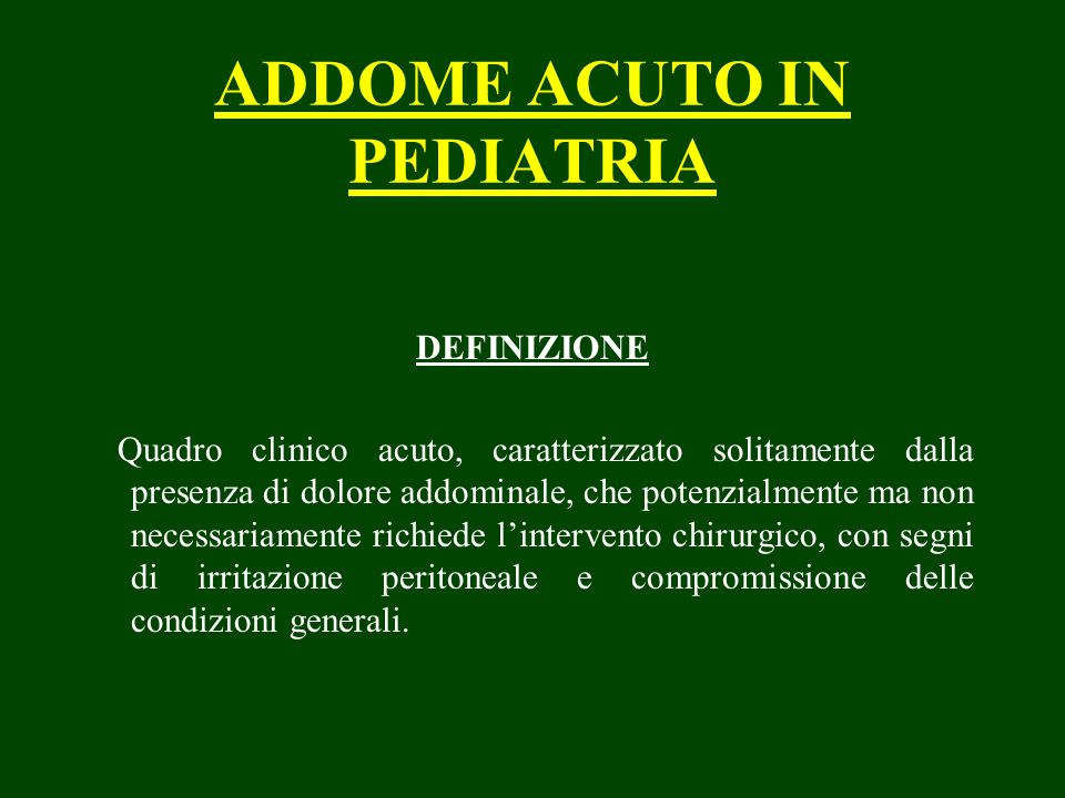 ADDOME ACUTO IN PEDIATRIA