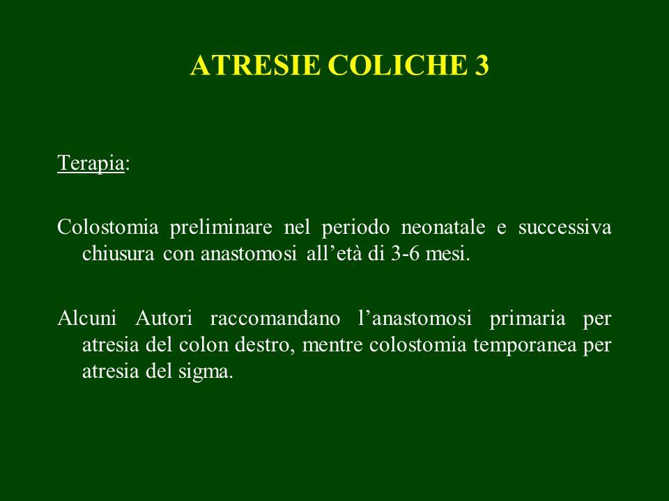 ATRESIE COLICHE 3 Terapia: