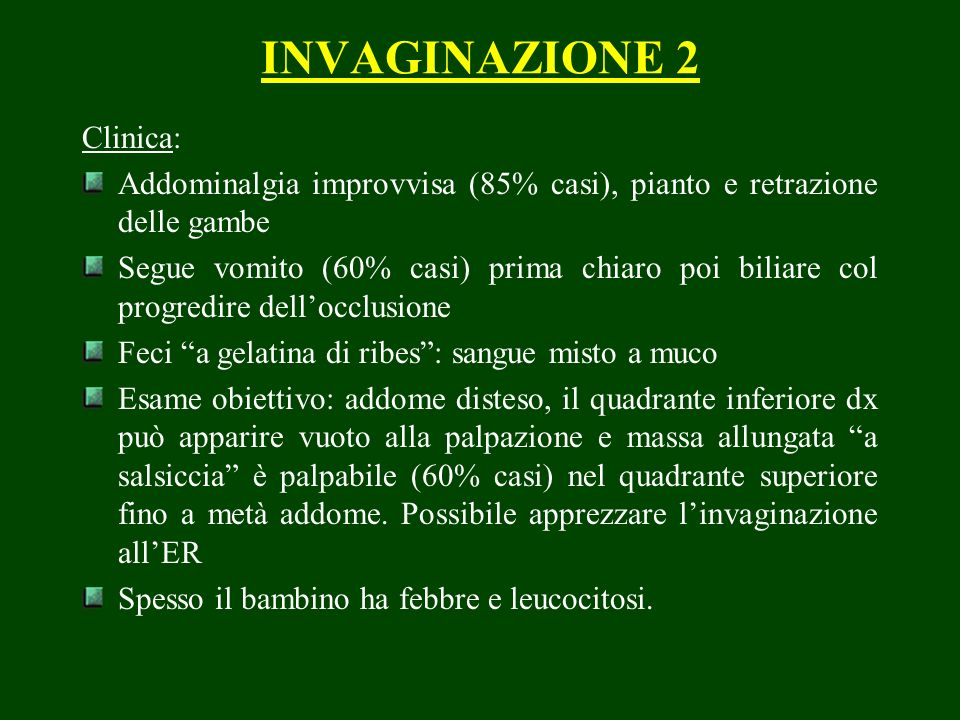INVAGINAZIONE 2 Clinica: