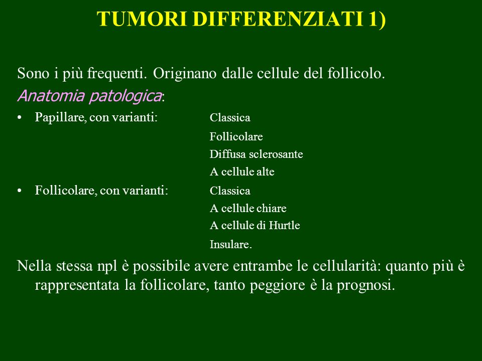TUMORI DIFFERENZIATI 1)