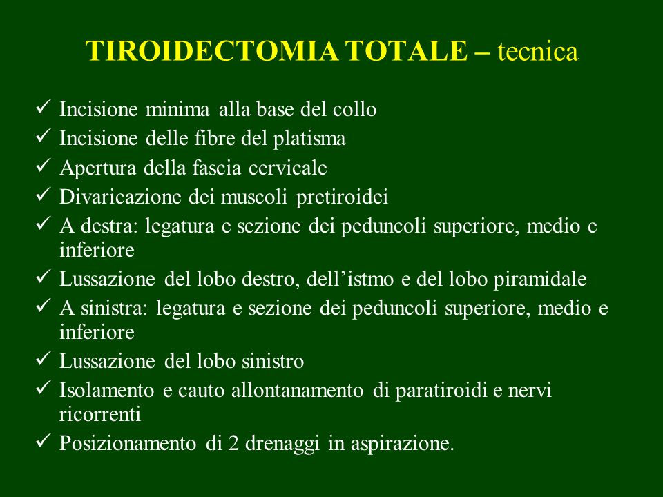 TIROIDECTOMIA TOTALE – tecnica