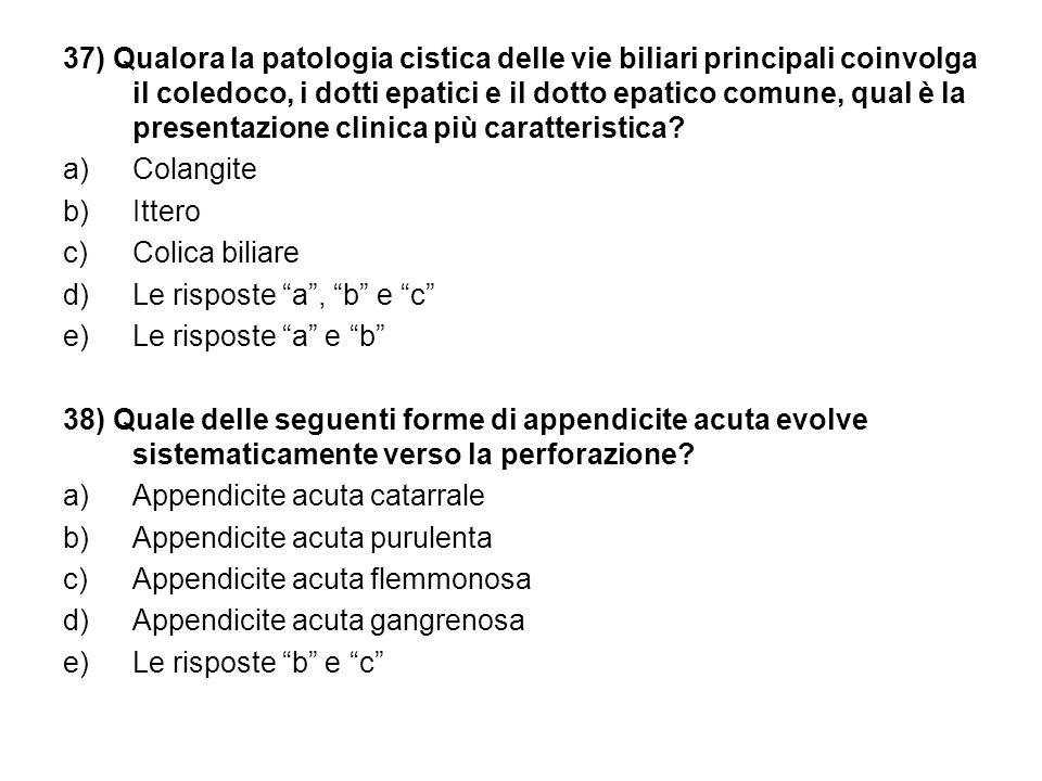 37) Qualora la patologia cistica delle vie biliari principali coinvolga il coledoco, i dotti epatici e il dotto epatico comune, qual è la presentazione clinica più caratteristica