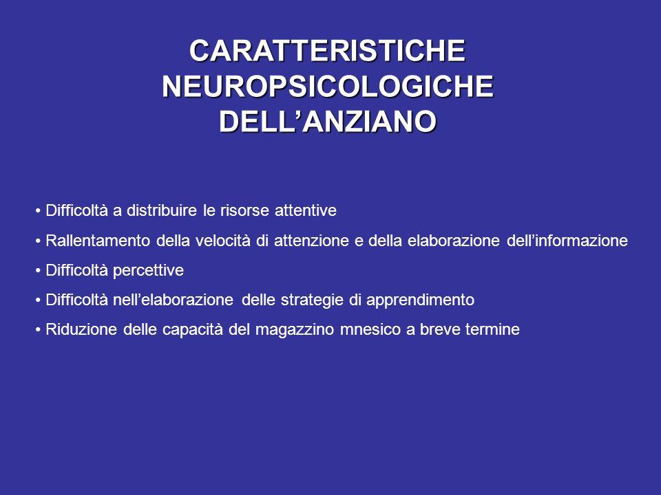 CARATTERISTICHE NEUROPSICOLOGICHE DELL'ANZIANO