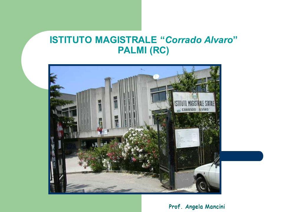 ISTITUTO MAGISTRALE Corrado Alvaro PALMI (RC)