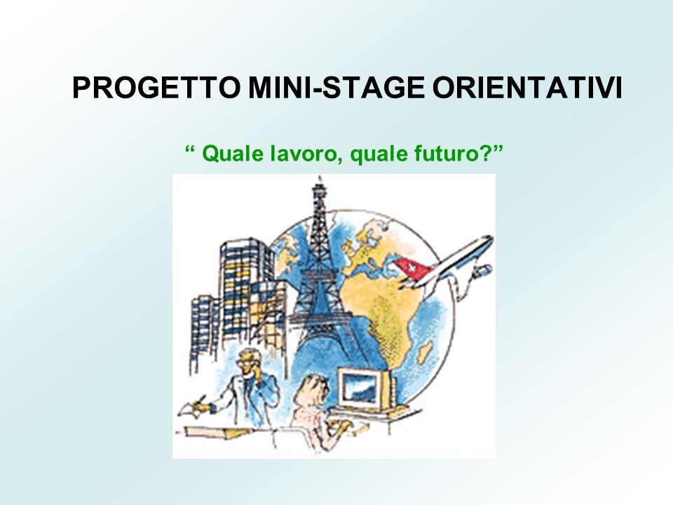 PROGETTO MINI-STAGE ORIENTATIVI