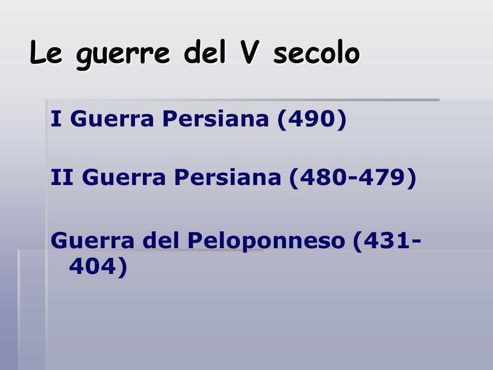 Le guerre del V secolo I Guerra Persiana (490)