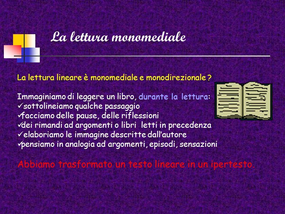 La lettura monomediale