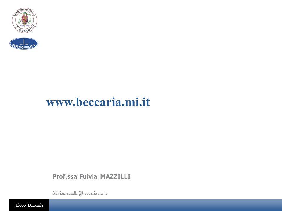 www.beccaria.mi.it Prof.ssa Fulvia MAZZILLI
