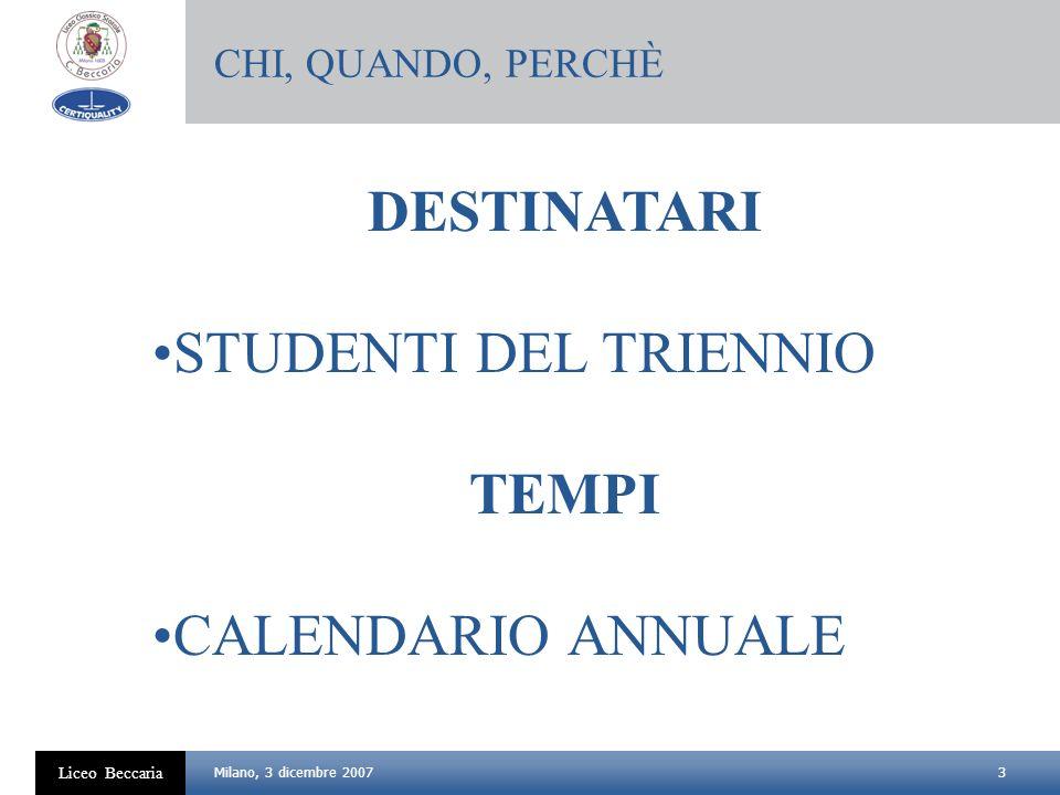DESTINATARI STUDENTI DEL TRIENNIO TEMPI CALENDARIO ANNUALE