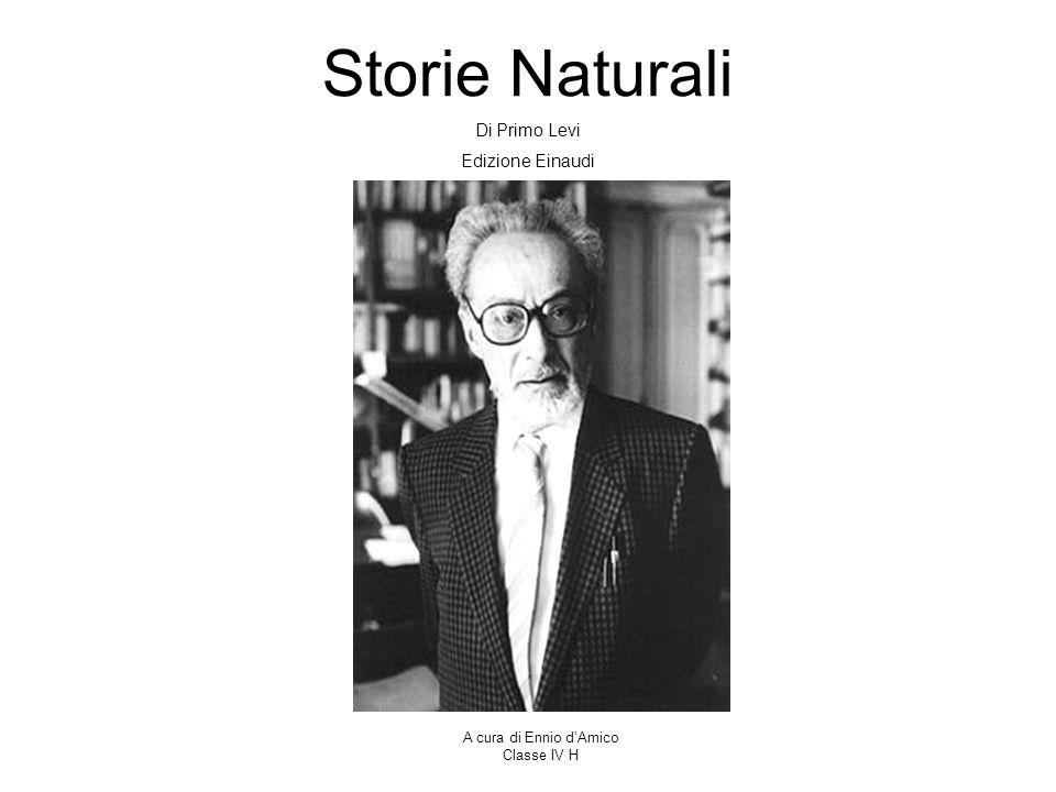 Storie Naturali Di Primo Levi Edizione Einaudi A cura di Ennio d'Amico