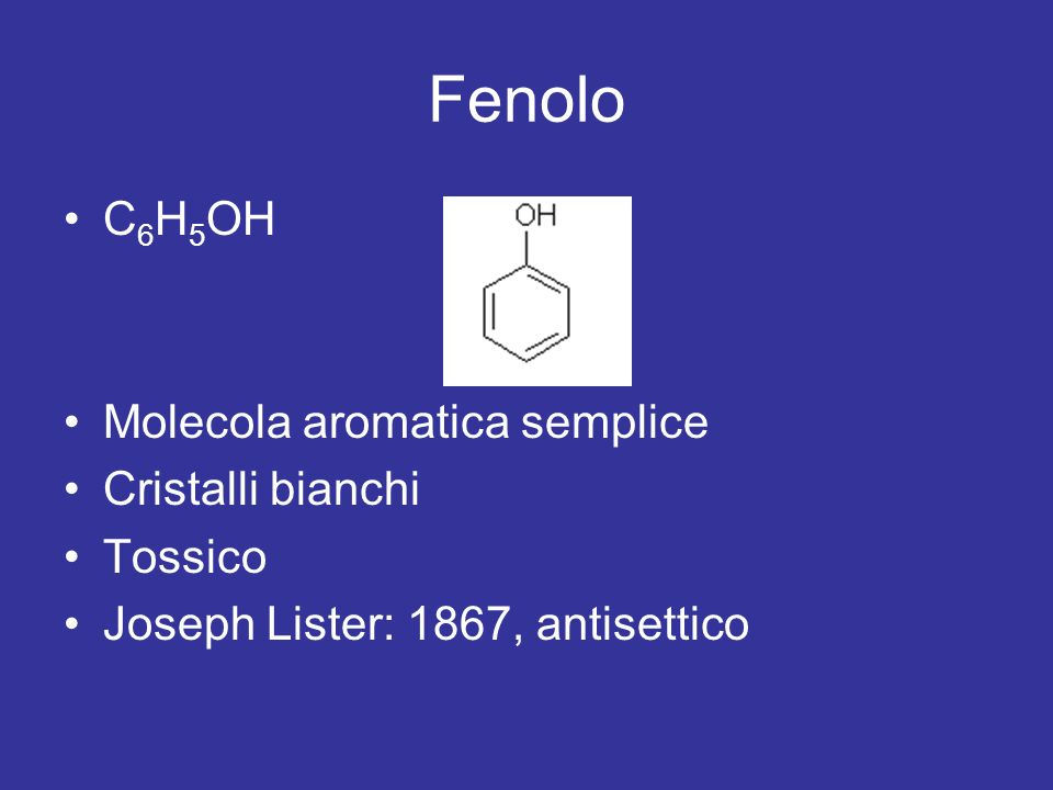 Fenolo C6H5OH Molecola aromatica semplice Cristalli bianchi Tossico