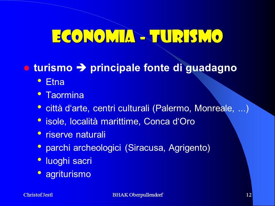 Economia - Turismo turismo  principale fonte di guadagno Etna