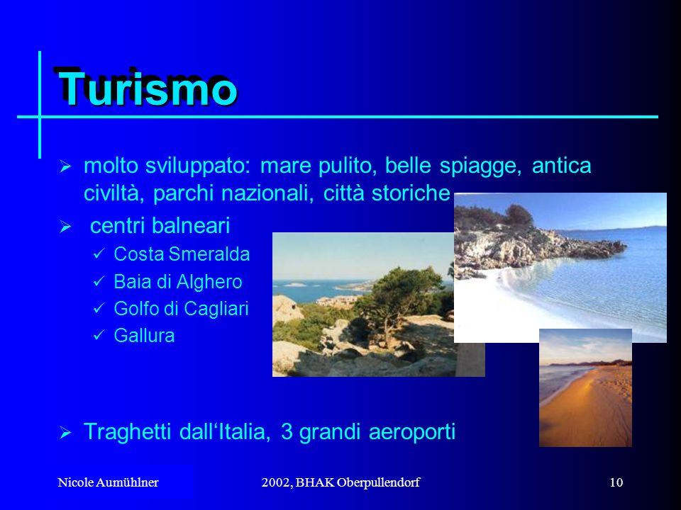 Turismo molto sviluppato: mare pulito, belle spiagge, antica civiltà, parchi nazionali, città storiche.