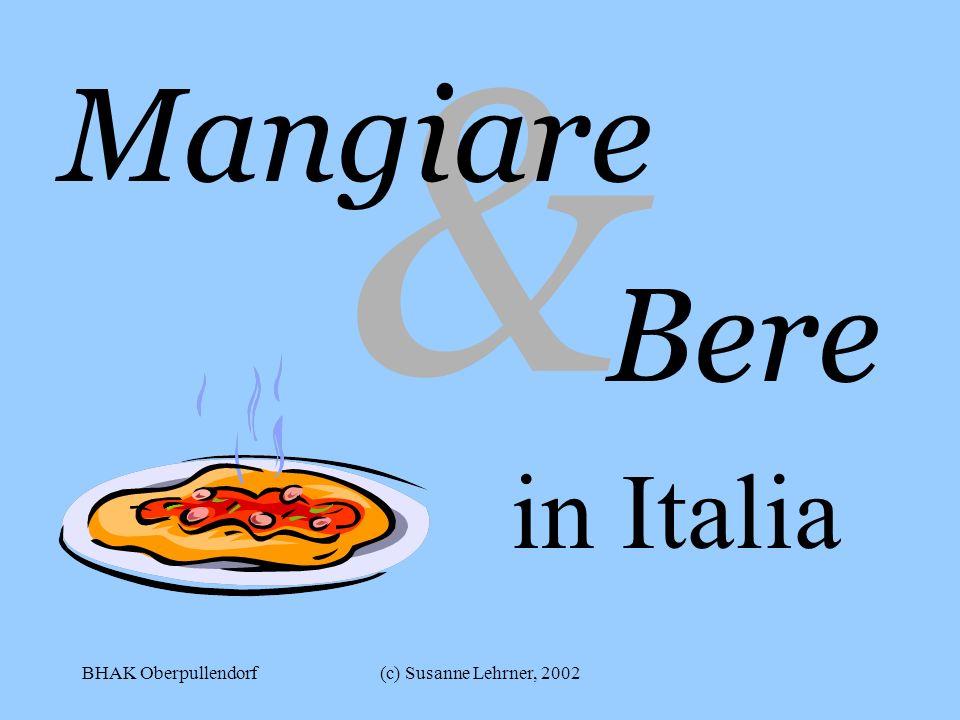 & Mangiare Bere in Italia BHAK Oberpullendorf