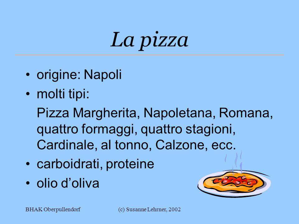 La pizza origine: Napoli molti tipi: