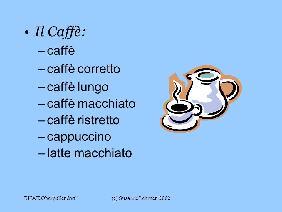 Il Caffè: caffè caffè corretto caffè lungo caffè macchiato