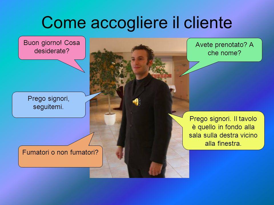 Come accogliere il cliente