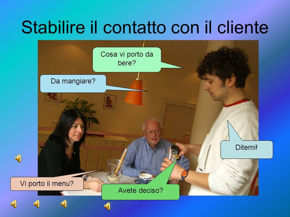 Stabilire il contatto con il cliente