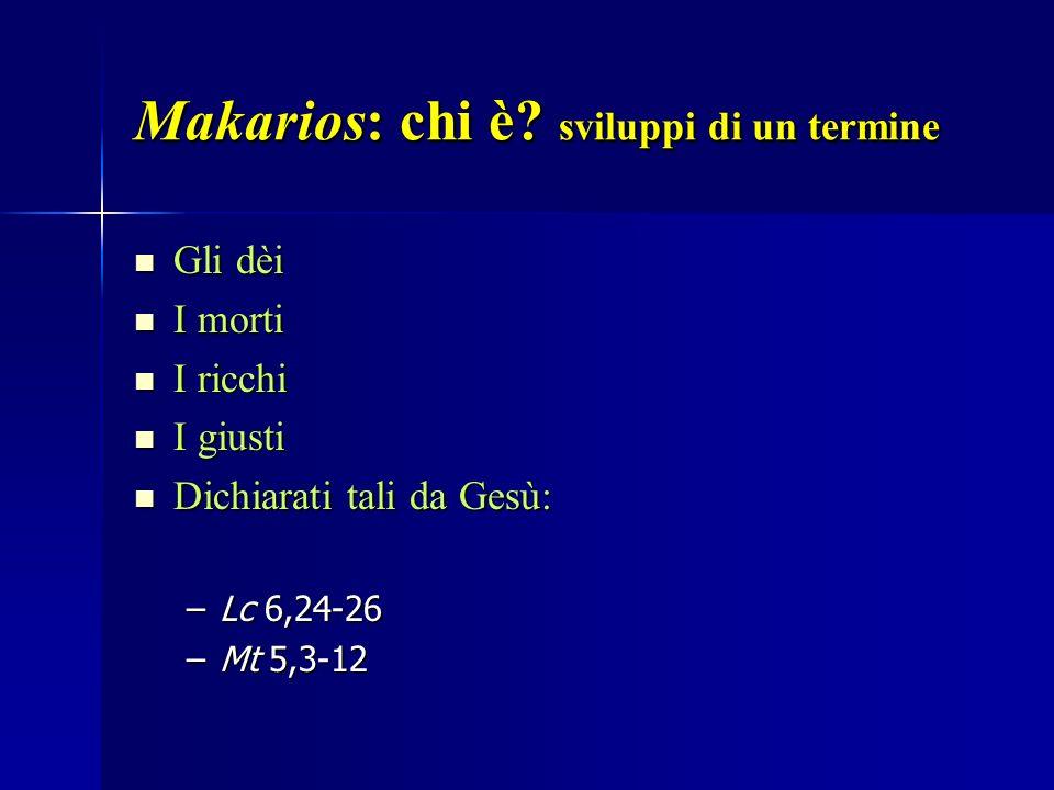 Makarios: chi è sviluppi di un termine