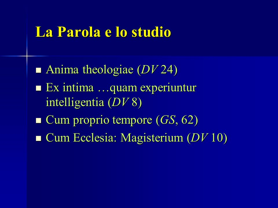 La Parola e lo studio Anima theologiae (DV 24)