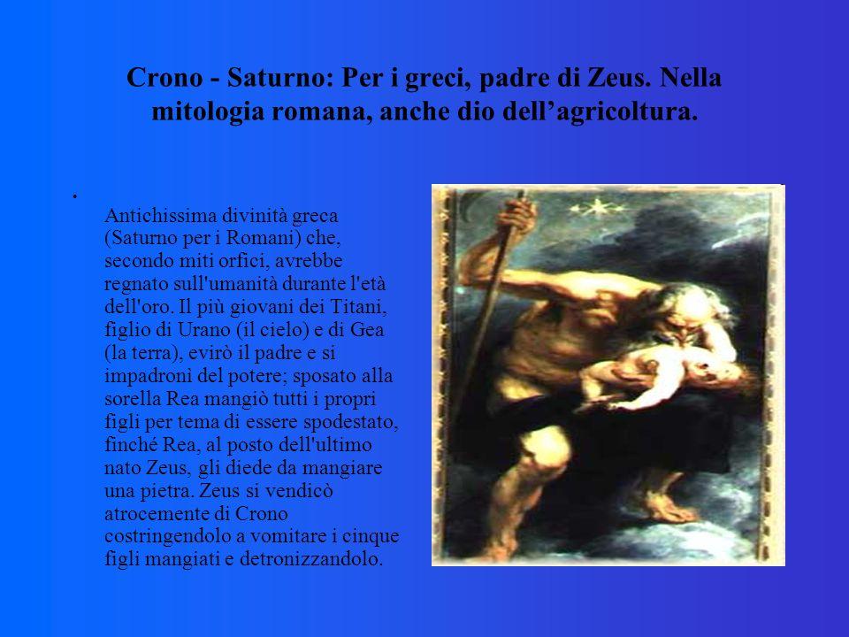 Crono - Saturno: Per i greci, padre di Zeus