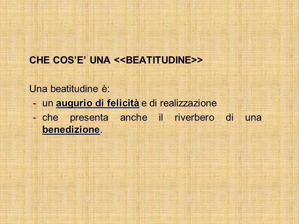 CHE COS'E' UNA <<BEATITUDINE>>