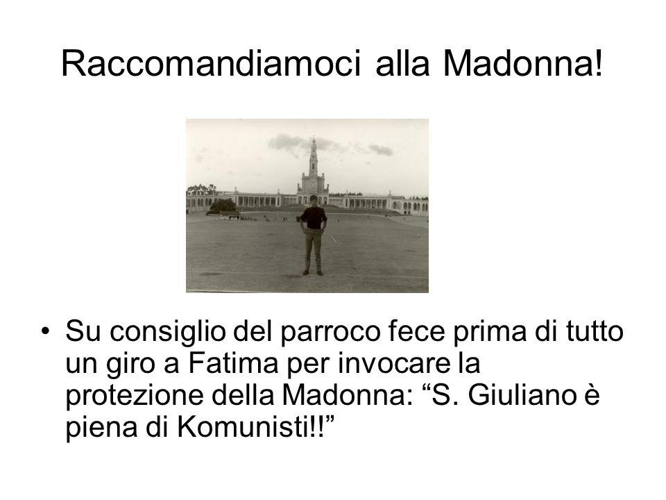 Raccomandiamoci alla Madonna!