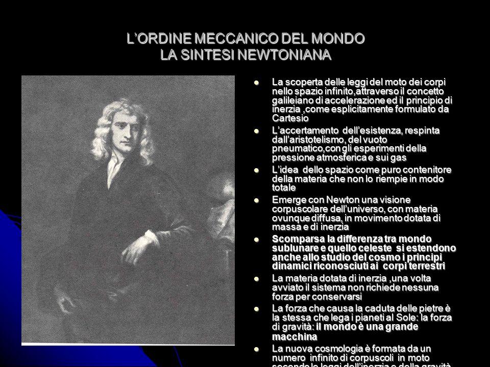 L'ORDINE MECCANICO DEL MONDO LA SINTESI NEWTONIANA