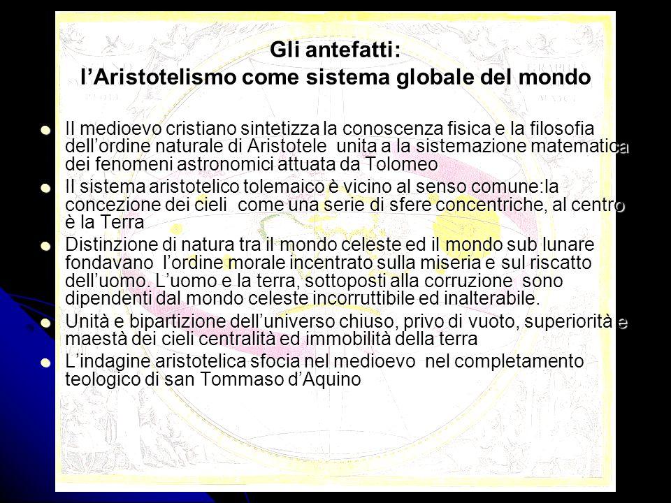 Gli antefatti: l'Aristotelismo come sistema globale del mondo