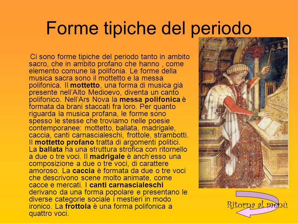 Forme tipiche del periodo