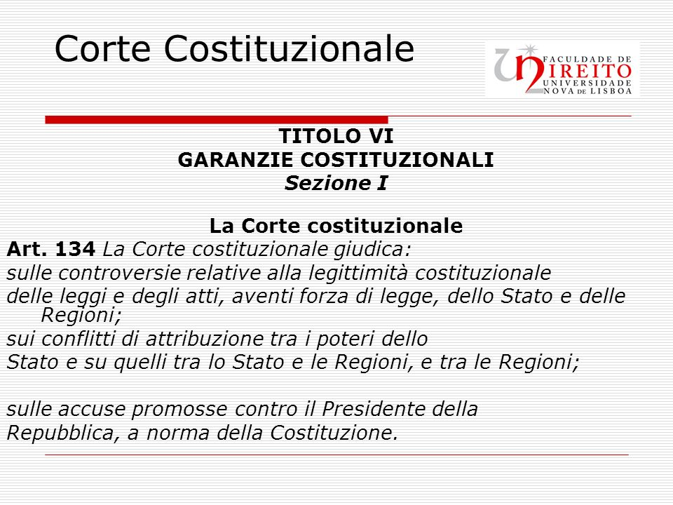GARANZIE COSTITUZIONALI La Corte costituzionale