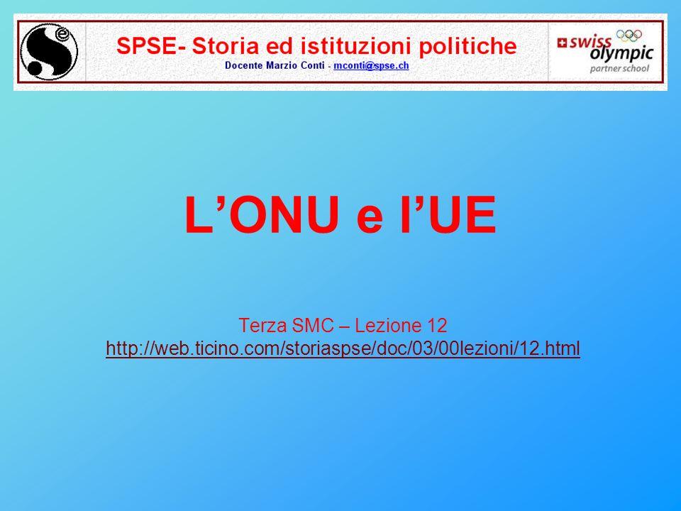 L'ONU e l'UE Terza SMC – Lezione 12